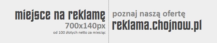 Portal informacyjny chojnow.pl - Miejsce reklamowe dla Twojej firmy!